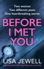 Before I Met You : From the number one bestselling author of The Family Upstairs - eBook