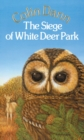 The Siege Of White Deer Park - eBook