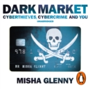 DarkMarket : CyberThieves, CyberCops and You - eAudiobook