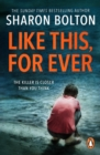 Like This, For Ever : A chilling thriller readers are obsessed with (Lacey Flint, Book 3) - eBook