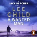A Wanted Man : (Jack Reacher 17) - eAudiobook