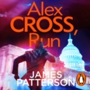Alex Cross, Run : (Alex Cross 20) - eAudiobook