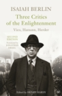 Three Critics of the Enlightenment : Vico, Hamann, Herder - eBook