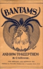 Bantams and How to Keep Them (Poultry Series - Chickens) - eBook