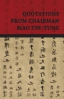 Quotations from Chairman Mao Tse-Tung - eBook