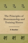 The Principles of Horsemanship and Training Horses - eBook