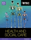 BTEC First in Health and Social Care Student Book - Book