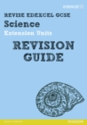 Revise Edexcel: Edexcel GCSE Science Extension Units Revision Guide - Book