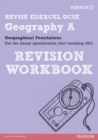 REVISE EDEXCEL: Edexcel GCSE Geography A Geographical Foundations Revision Workbook - Book
