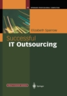 Successful IT Outsourcing : From Choosing a Provider to Managing the Project - eBook