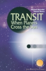 Transit When Planets Cross the Sun : When Planets Cross the Sun - eBook
