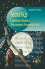 AstroFAQs : Questions Amateur Astronomers Frequently Ask - eBook