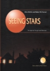 Seeing Stars : The Night Sky Through Small Telescopes - eBook