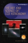 The Art and Science of CCD Astronomy - eBook