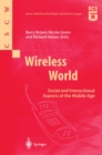 Wireless World : Social and Interactional Aspects of the Mobile Age - eBook
