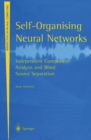 Self-Organising Neural Networks : Independent Component Analysis and Blind Source Separation - eBook