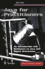 Java for Practitioners : An Introduction and Reference to Java and Object Orientation - eBook