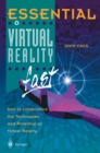 Essential Virtual Reality fast : How to Understand the Techniques and Potential of Virtual Reality - eBook