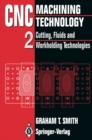 CNC Machining Technology : Volume II Cutting, Fluids and Workholding Technologies - eBook