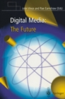 Digital Media: The Future - eBook