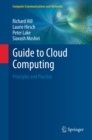 Guide to Cloud Computing : Principles and Practice - eBook