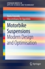 Motorbike Suspensions : Modern design and optimisation - eBook