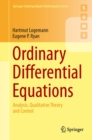 Ordinary Differential Equations : Analysis, Qualitative Theory and Control - eBook
