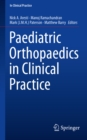 Paediatric Orthopaedics in Clinical Practice - eBook