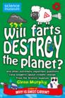 Will Farts Destroy the Planet? : and other extremely important questions (and answers) about climate change from the Science Museum - eBook