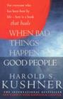 When Bad Things Happen to Good People : 20th Anniversary Edition - eBook