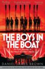 The Boys In The Boat : An Epic Journey to the Heart of Hitler's Berlin - Book