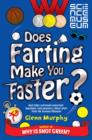 Does Farting Make You Faster? : and other incredibly important questions and answers about sport from the Science Museum - eBook