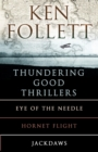 Ken Follett's Thundering Good Thrillers - eBook