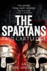 The Spartans : An Epic History - Book