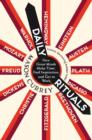 Daily Rituals : How Great Minds Make Time, Find Inspiration, and Get to Work - eBook