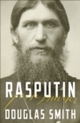 Rasputin : The Biography - Book
