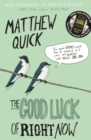 The Good Luck of Right Now - Book