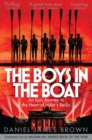 The Boys In The Boat : An Epic Journey to the Heart of Hitler's Berlin - eBook