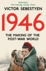 1946: The Making of the Modern World - eBook