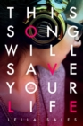 This Song Will Save Your Life - Book