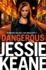 Dangerous : The Addictive Bestseller from the Queen of Gangland Fiction - eBook