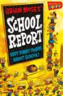 Brian Moses' School Report : Very funny poems about school - Book