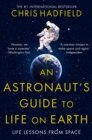 An Astronaut's Guide to Life on Earth - Book