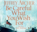 Be Careful What You Wish For - Book