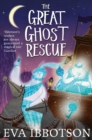 The Great Ghost Rescue - Book