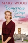 Tomorrow Brings Sorrow - eBook