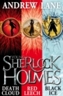 Young Sherlock Holmes 1-3 : Death Cloud, Red Leech and Black Ice - eBook