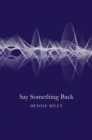 Say Something Back - eBook