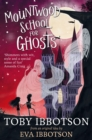 Mountwood School for Ghosts - Book