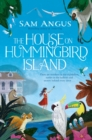 The House on Hummingbird Island - eBook
